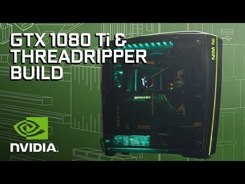 GeForce Garage - GTX 1080 Ti & Threadripper Build