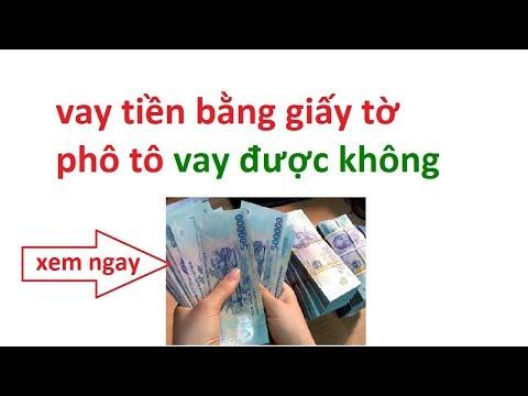 Vay Tiền Bằng Giấy Tờ Photo Vay được Không - Vay Tiền Giấy Tờ Photo