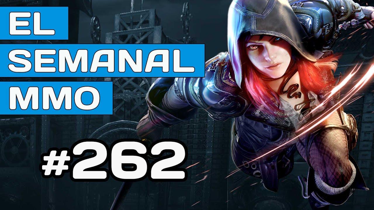 Semanal MMO 262 - Elyon lanzamiento - Last Epoch - New World exito 🤯 - Nuevos F2P