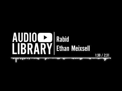 Rabid - Ethan Meixsell
