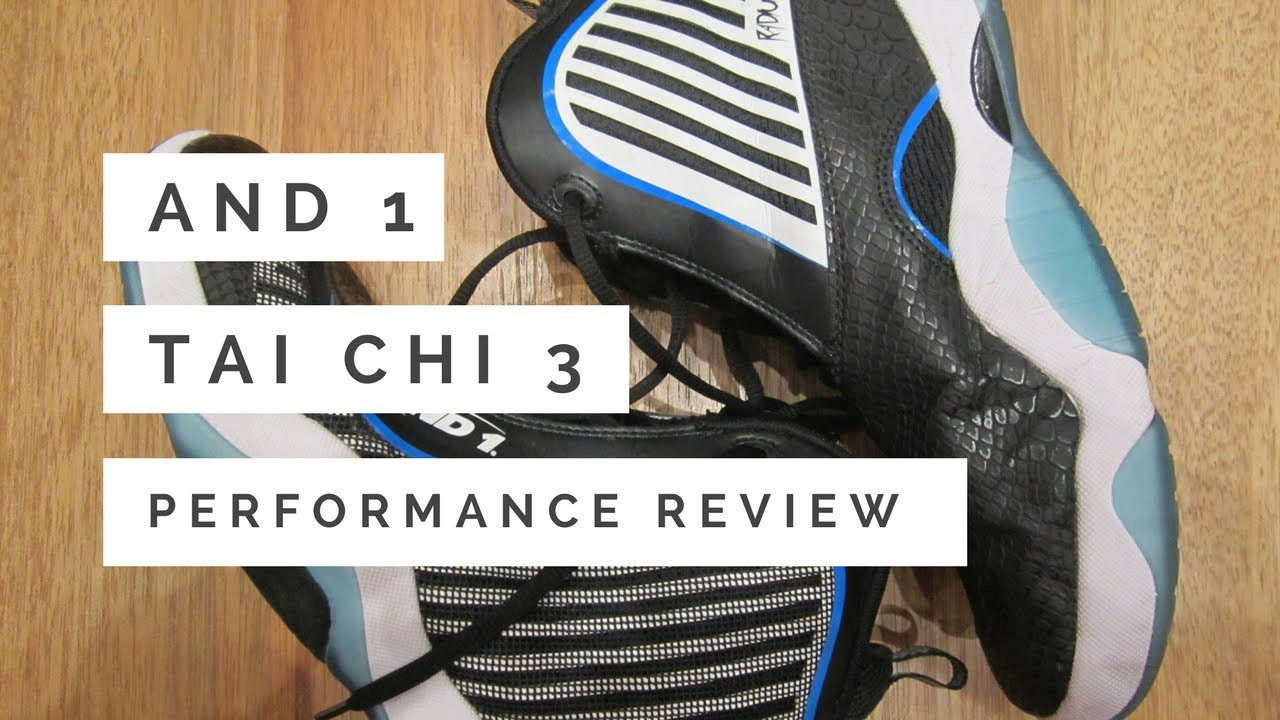 new style 8d396 48b12 Analykix  Philippines  And1 Tai Chi 3 Performance Review