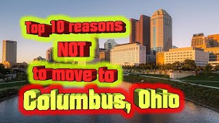 Top 10 Reasons NOT to move to Columbus, Ohio. You'll need a car and insurance.
