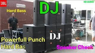 Speaker check hard bass DJ vikas and DJ Raju