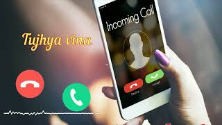 Official Tujhya vina ringtone mp3 download | Free Ringtones | RingtonesCloud.com.