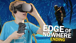 THE HORRIFYING ENDING | Edge of Nowhere Part 9 (Oculus Rift CV1 Gameplay)