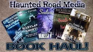 Haunted Road Media Book Haul!