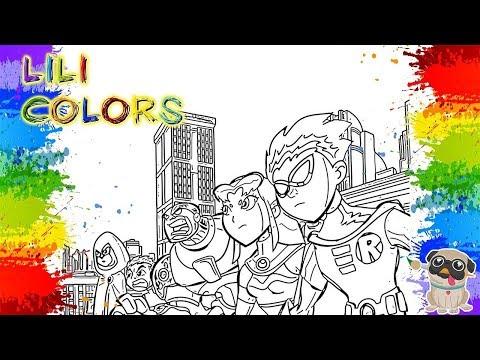 Colorindo JOVENS TITANS em ação Desenhos de aventura Video Para Crianças um passatempo infantil