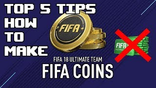 Top 5 Tips - FUT Coin Earning Methods