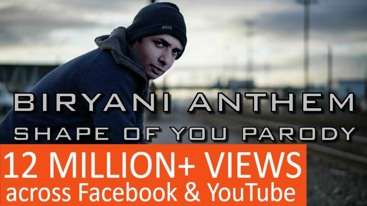 Biryani Anthem - Shape of You Parody