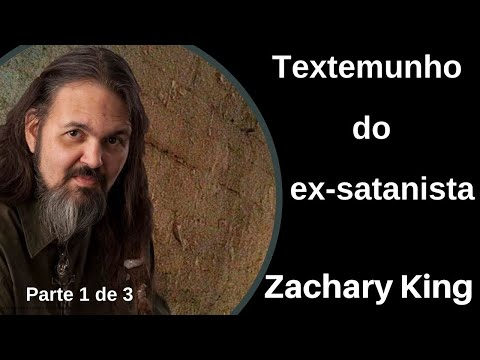 Testemunho do ex-satanista Zachary King -  parte 1 de 3