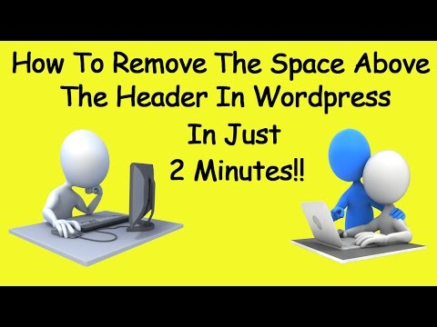 Remove Space Above Header Wordpress In 2 Minutes!!