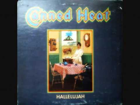 CANNED HEAT -  Hallelujah (Full vinyl)