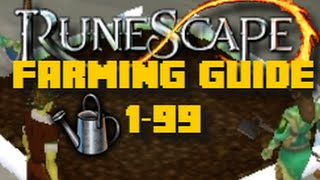 Runescape Training Guide: 1-99 Farming Guide Runescape 2016 - Fast Methods - iAm Naveed