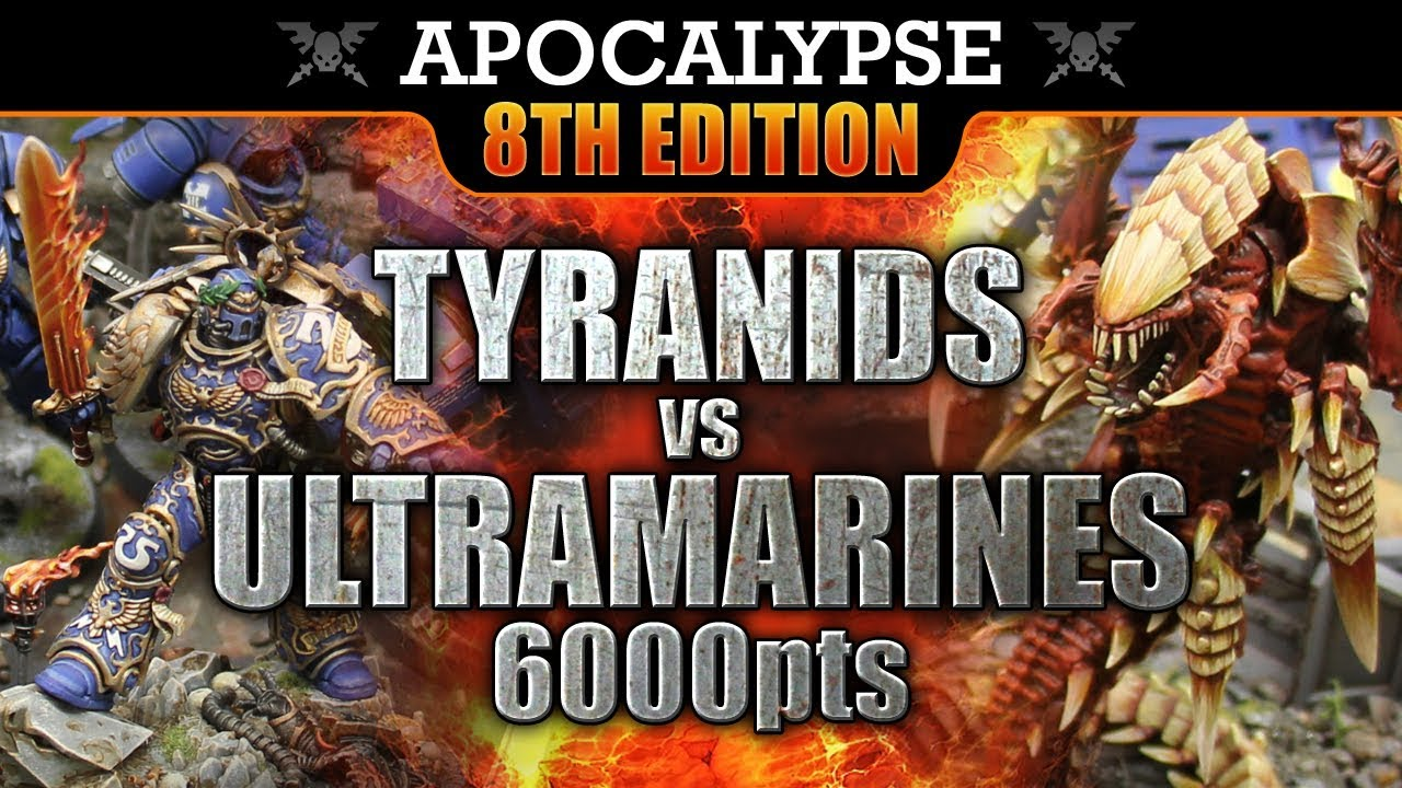 Tyranids vs Space Marines Warhammer 40K APOCALYPSE Battle Report FOR  ULTRAMAR! 8th Edition 6000pts