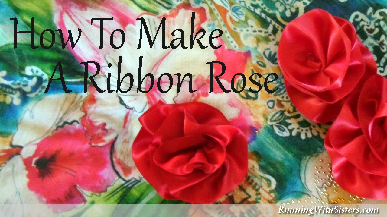 Easy Ribbon Crafts: How To Make An Easy Ribbon Rose