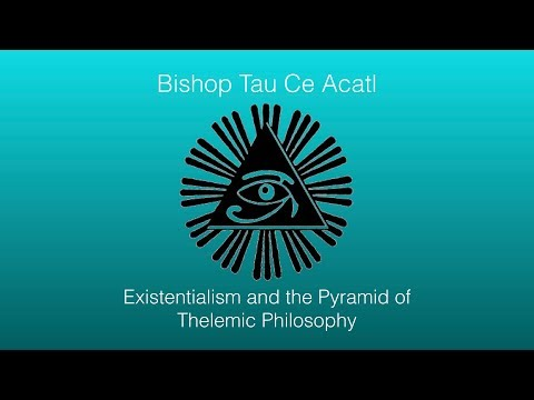 Existentialism and the Pyramid of Thelemic Philosophy Mp3