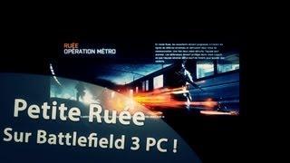 Ruée dans le Métro sur Battlefield 3 PC ! - TehxBaby