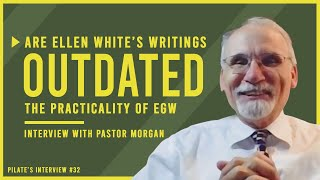 Should Ellen White's Writings Be Used? The Practicality of Ellen White | Interview with Kevin Morgan