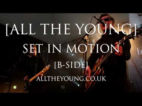 All the Young | Set In Motion | B-side