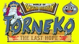 Torneko The Last Hope LIVE