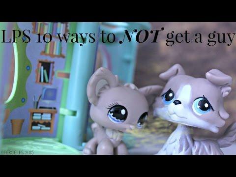 LPS: Ten Ways To Not Get A Guy!