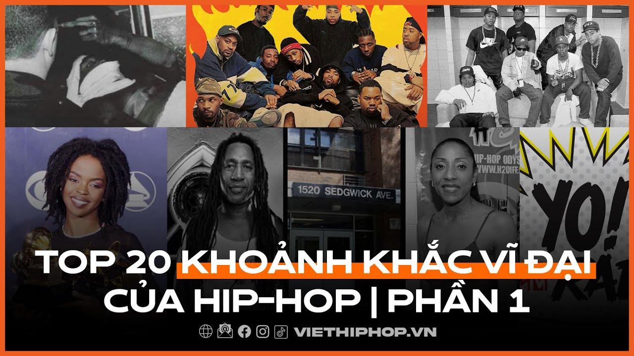 Top 20 khoảnh khắc vĩ đại của hip-hop | Phần 1