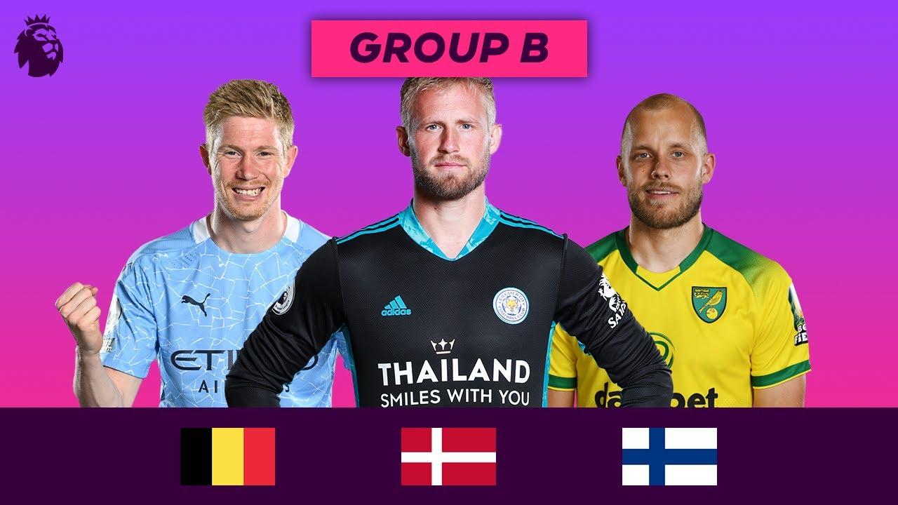 Premier League Stars at Euro 2020 | Group B | De Bruyne, Schmeichel and Pukki