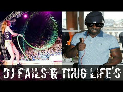 DJ FAILS AND THUG LIFE'S 😂 || TYPE OF DJ'S ||
