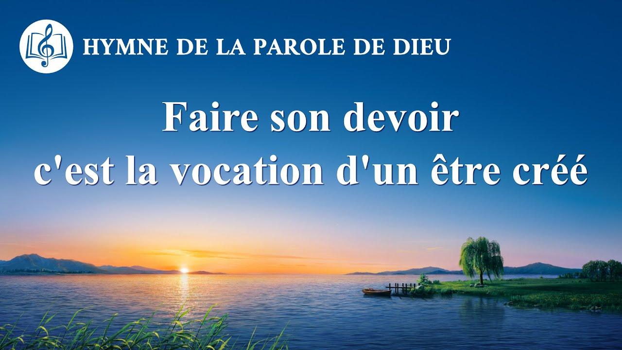 Musique chrétienne en français « Faire son devoir c'est la vocation d'un être créé »