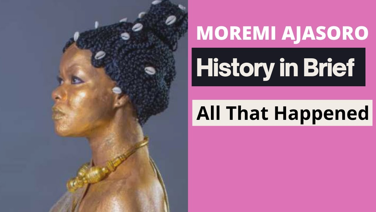 Download Moremi Ajasoro History in Brief All That Happened