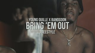 Young Quille X BandGoon - Bring 'Em Out (Freestyle) [NBA Youngboy Remix]