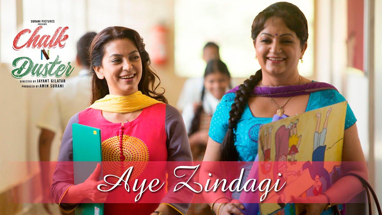 Download Chalk N Duster – Aye Zindagi | Juhi Chawla | Shabana Azmi | Sonu Nigam