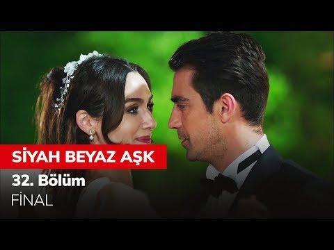Siyah Beyaz Aşk 32. Bölüm - Final