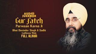 Jukebox | Gur Fateh Parwaan Karna Ji | Bhai Davinder Singh Ji Sodhi | Full Album | Amritt Saagar