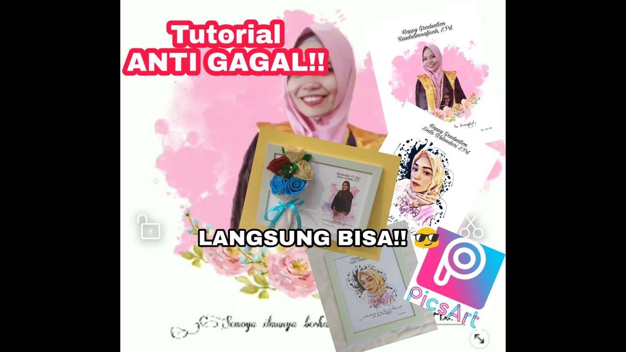 Cara Edit Foto Wisuda Dengan Picsart Gampang Banget Youtube