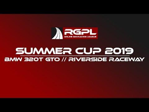 RGPL Summer Cup 2019 - BMW 320T GTO DTM - Riverside Raceway [Onboard]