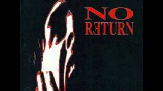 No Return - Reign Of The Damned