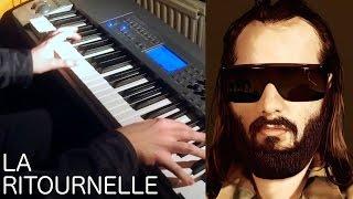 La Ritournelle - Sébastien Tellier piano cover