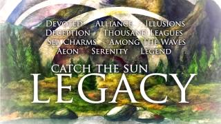 "Catch The Sun ""Legacy"" FULL ALBUM STREAM"