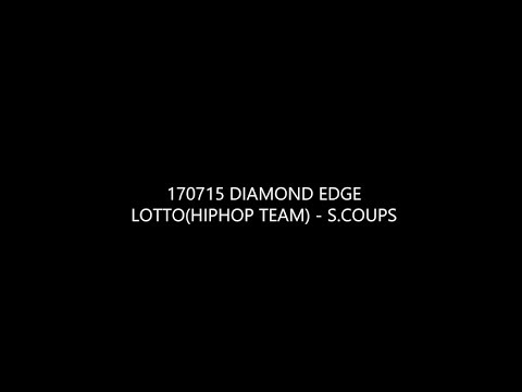 170715 DIAMOND EDGE 에스쿱스(S.COUPS) - Lotto (HIPHOP TEAM)