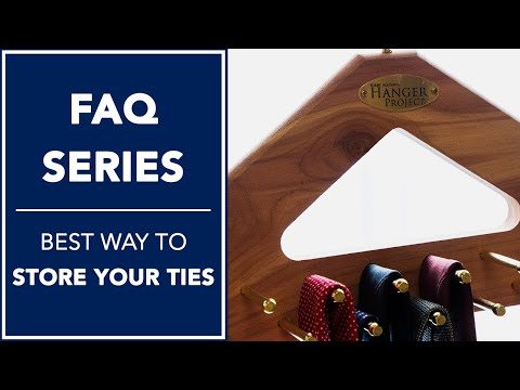 Best Way To Store Your Ties? | FAQ | Kirby Allison