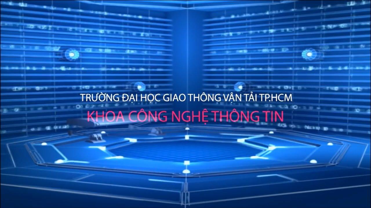 Khoa Công Nghệ Thông Tin   Trường Đại Học Giao Thông Vận Tải Thành Phố Hồ Chí Minh