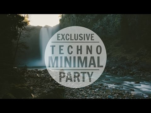 Best » Minimal Party Mix 2016 ᴴᴰ   Minimal Techno