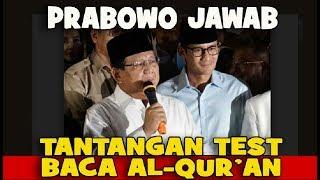 Prabowo Menjawab Tantangan Tes Baca Al Quran