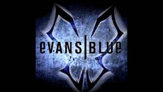 Watch Evans Blue The Future In The End video