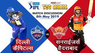 Delhi vs Hyderabad  T20   Live Scores and Analysis   IPL 2019
