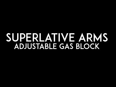 Superlative Arms Adjustable Gas Block