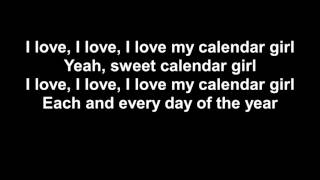 deadpool song   calendar girl lyrics   neil sedaka