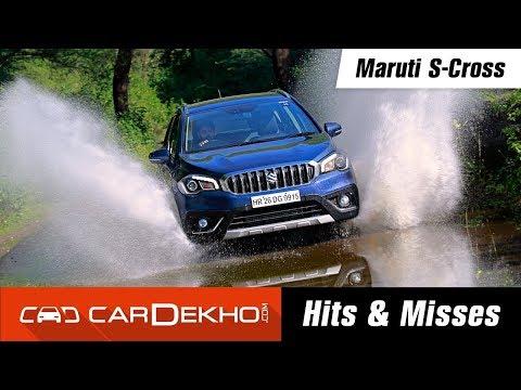 Maruti Suzuki S-Cross | Hits & Misses | CarDekho.com