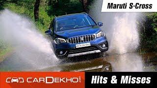 Maruti Suzuki S-Cross   Hits & Misses   CarDekho.com